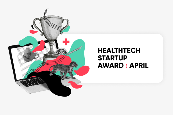 bs_healthtech_startup_recap_april